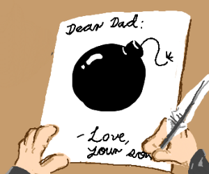 Son writes letter bomb note to his Dad