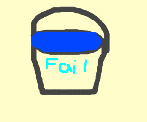 Fail earns a pail (of water)