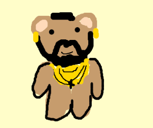 Cross between Mr T, Hard Rock & a Teddy Bear