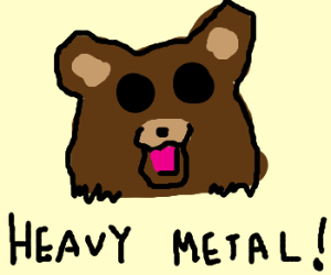 Pedobear is into heavy metal kid