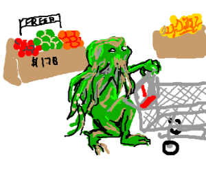 Cthulhu goes grocery shopping
