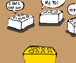 White legos all hate the yellow lego.