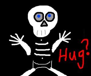 Skeleton wants a hug