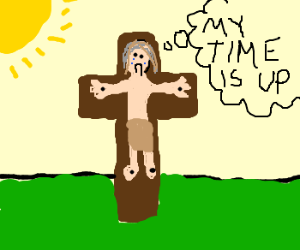 Crucified Jesus denying his fate