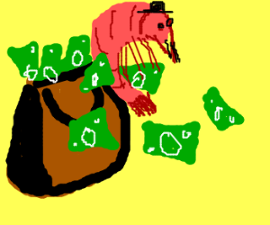 Shrimp throws money from purse