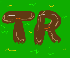 Brown 'T' and 'R' are happy together