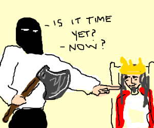 henchman pesters king about execution