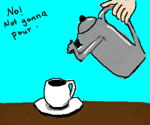 coffee pot refuses to give up coffee