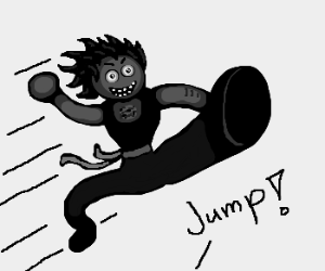 Be brave and jump!