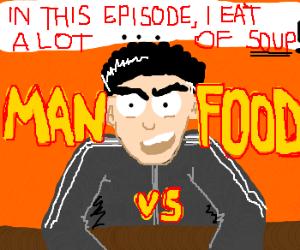 Man vs Food: Soup Edition