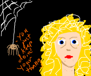 """Spider tells stoner to keep """"doin her thang"""""""
