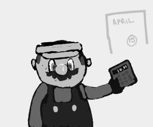 Mario's busy doing taxes