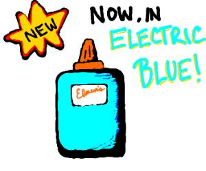 Electric blue glue.
