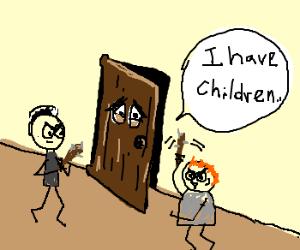 Beating on a dad door