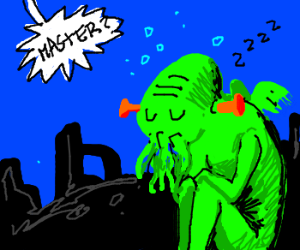 Cthulhu's day off...