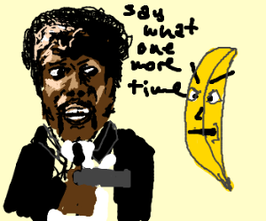 A guy threatens to shoot an angry banana