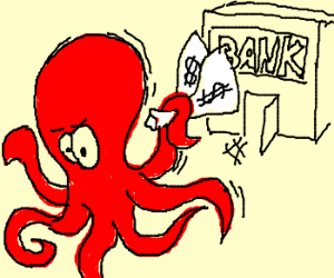 Octopus robs bank