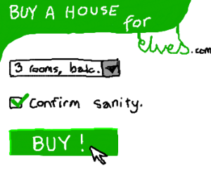 I accidentally bought a house for elves