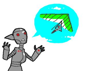 Robot girl wants her own hang glider.