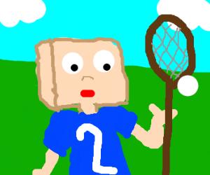 Block head plays lacrosse.