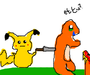 """Et Tu Pikachu?........Then Fall Charmander!"""