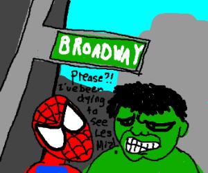 Hulk and Spiderman do Broadway