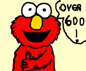 """Elmo exclaims """"Over 600!"""""""