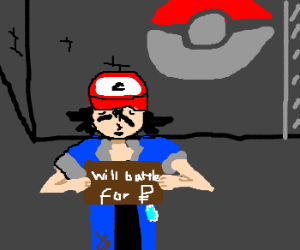 Ash Ketchum is broke, begs for money on street