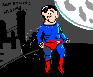 Superman just noticed his cape is missing.