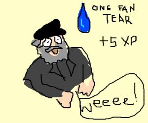 every fan tear GRRM drinks makes him stronger