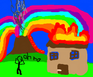 a rainbow volcano destroyed his house