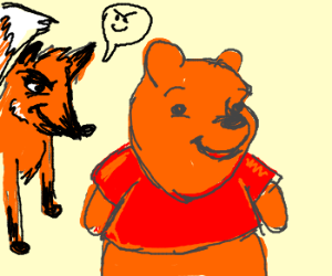 Fox hungrily plotting against happy Pooh Bear