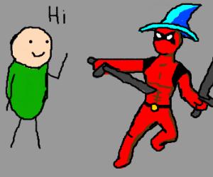 Guy meets dualsword wielding wizard Deadpool