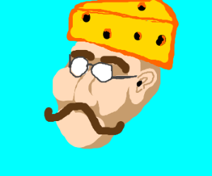 Mustachioed chap in a cheese hat. Mmmhh cheese
