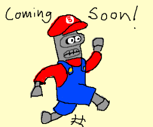 Bender is the next Super Mario