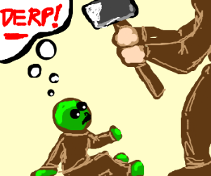 Derpy green toddler is sledgehammered.  Ew.