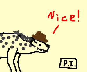 Hyena gets a Private Investigator License.