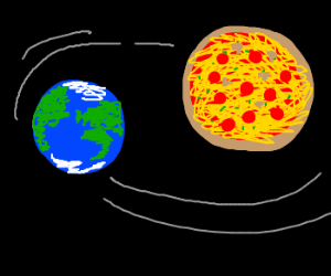 The Earth revolves around Pizza Planet