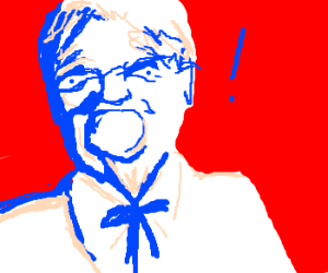 Colonel Sanders is SHOCKED!