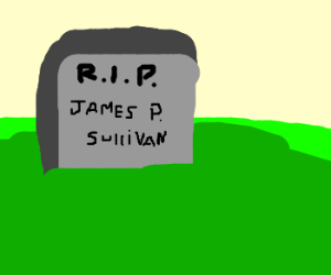 Rest in peace, James P. Sullivan.