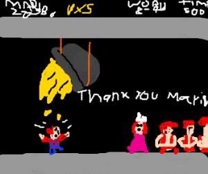 Peach pays Mario in molten gold. Applause him!