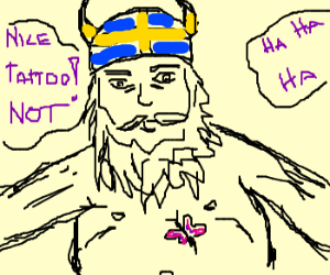 Viking gets made fun of for butterfly tatoo.