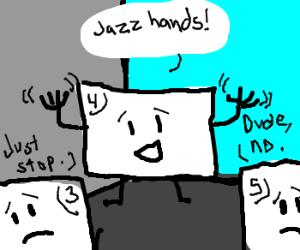 #4's jazz hands irk #3 & #5
