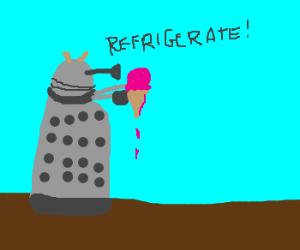 Dalek wants some ice-cream.