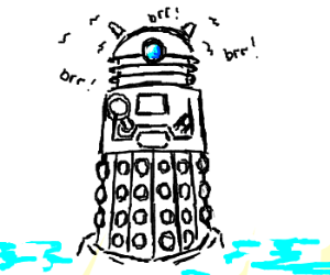 Dalek experiences brain freeze.