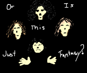 Bohemian Rhapsody- Is this the real life?