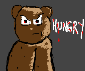 Evil teddy bear is hungry