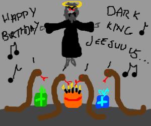 4 snakes celebrate dark King Jesus's birthday.