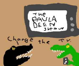 Reptiles hate TV cooking shows