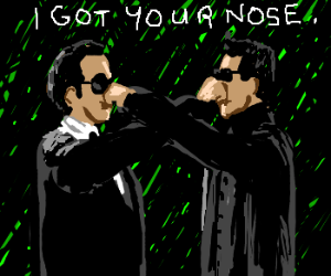 Neo&Agent Smith play I Got Your Nose in storm
